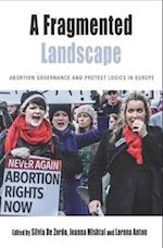 A Fragmented Landscape (Protest, Culture & Society, nr. 20)