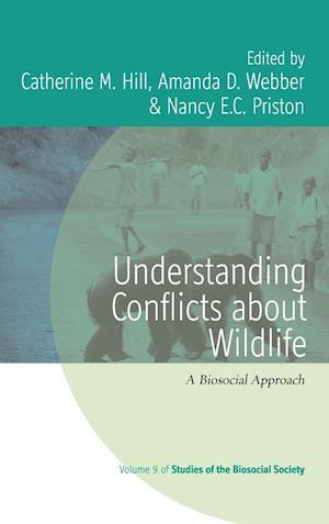 Bog, hardback Understanding Conflicts about Wildlife af Catherine M Hill