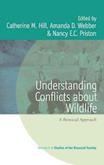 Understanding Conflicts about Wildlife (Studies of the Biosocial Society, nr. 9)