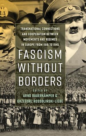Bog, hardback Fascism Without Borders