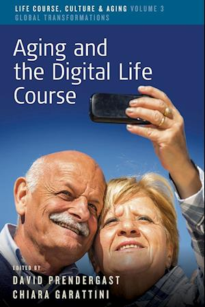 Bog, paperback Aging and the Digital Life Course