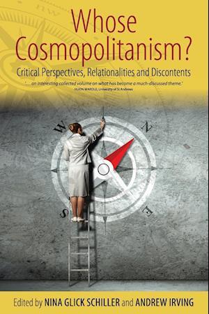 Bog, paperback Whose Cosmopolitanism? af Nina Glick Schiller