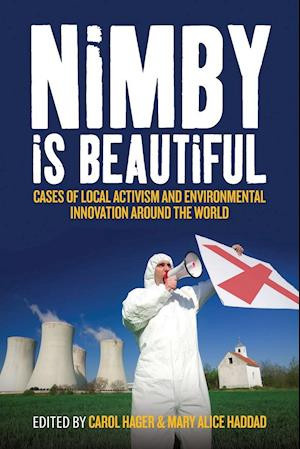 Bog, hæftet Nimby Is Beautiful: Cases of Local Activism and Environmental Innovation Around the World