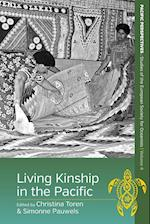 Living Kinship in the Pacific (Pacific Perspectives Studies of the European Society for Oc, nr. 4)