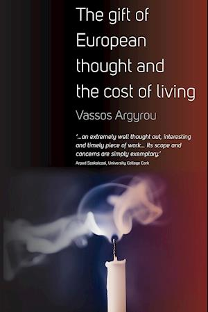 Bog, hæftet Gift of European Thought and the Cost of Living af Vassos Argyrou