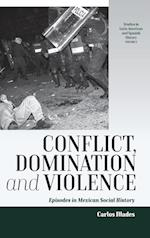 Conflict, Domination, and Violence