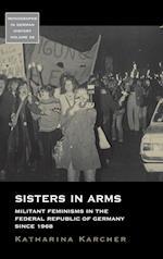 Sisters in Arms (Monographs in German History, nr. 38)