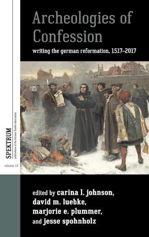 Bog, hardback Archeologies of Confession af Carina L. Johnson