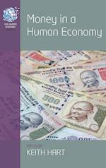 Money in a Human Economy (The Human Economy, nr. 5)
