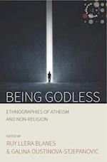 Being Godless (Studies in Social Analysis, nr. 1)