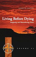 Living Before Dying (New Directions in Anthropology, nr. 41)