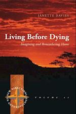 Living Before Dying (New Directions in Anthropology)