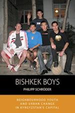 Bishkek Boys (Integration and Conflict Studies)
