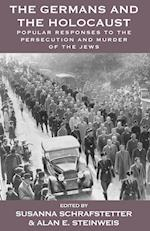The Germans and the Holocaust (Vermont Studies on Nazi Germany and the Holocaust, nr. 6)
