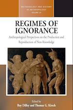 Regimes of Ignorance (Methodology & History in Anthropology, nr. 29)