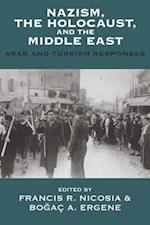 Nazism, the Holocaust, and the Middle East (Vermont Studies on Nazi Germany and the Holocaust)