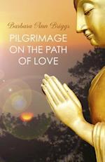 Pilgrimage on the Path of Love