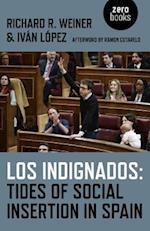 Los Indignados: Tides of Social Insertion in Spain