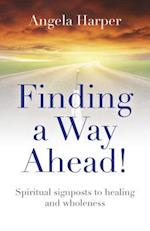Finding a Way Ahead!