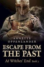 Escape from the Past: At Witches' End (Book 3)