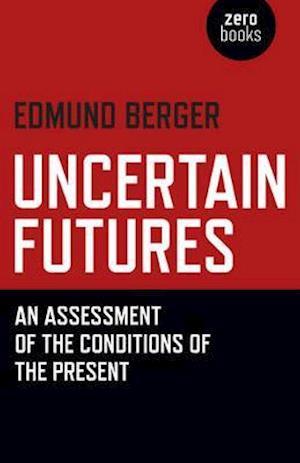 Bog, paperback Uncertain Futures af Edmund Berger