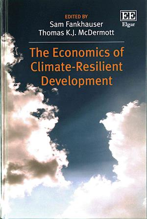 The Economics of Climate-Resilient Development