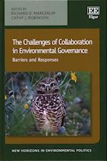 The Challenges of Collaboration in Environmental Governance (New Horizons in Environmental Politics Series)