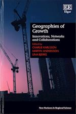 Geographies of Growth (New Horizons in Regional Science series)