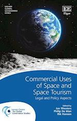 Commercial Uses of Space and Space Tourism (Leuven Global Governance Series)