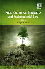 Risk, Resilience, Inequality and Environmental Law