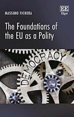 The Foundations of the EU as a Polity