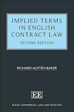 Implied Terms in English Contract Law (Elgar Commercial Law and Practice Series)