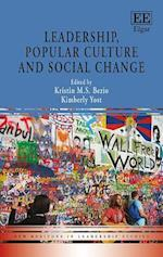 Leadership, Popular Culture and Social Change (New Horizons in Leadership Studies series)