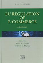 EU Regulation of e-Commerce (Elgar Commentaries Series)