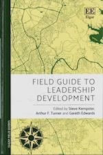 Field Guide to Leadership Development (Elgar Field Guides)