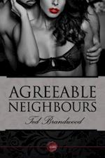 Agreeable Neighbours