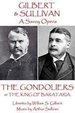 W.S. Gilbert & Arthur Sullivan - The Gondoliers