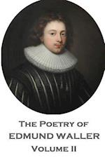 The Poetry of Edmund Waller - Volume II