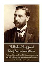 H. Rider Haggard - King Solomon's Mines af H. Rider Haggard