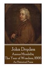 John Dryden - Annus Mirabilis; The Year of Wonders, 1666