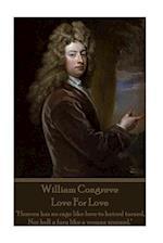 William Congreve - Love for Love