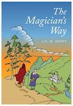 Magician's Way af E. M. Scott