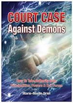 Court Case Against Demons