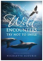 Wild Encounters af Nicolette Scourse