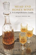 Mead and Honey Wines