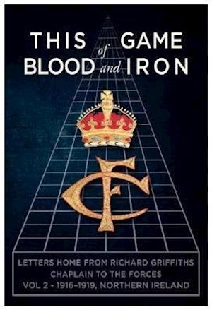 This Game of Blood and Iron Volume 2, 1916-1919, Northern Ireland