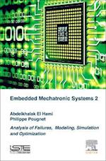 Analysis of Failures of Embedded Mechatronic Systems, Volume 2 af Abdelkhalak El Hami