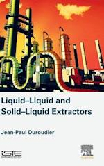 Liquid-Liquid and Solid-Liquid Extractors af Jean-Paul Duroudier