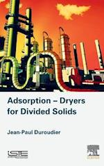 Adsorption-Dryers for Divided Solids af Jean-Paul Duroudier