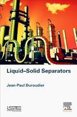 Liquid-Solid Separators af Jean-Paul Duroudier